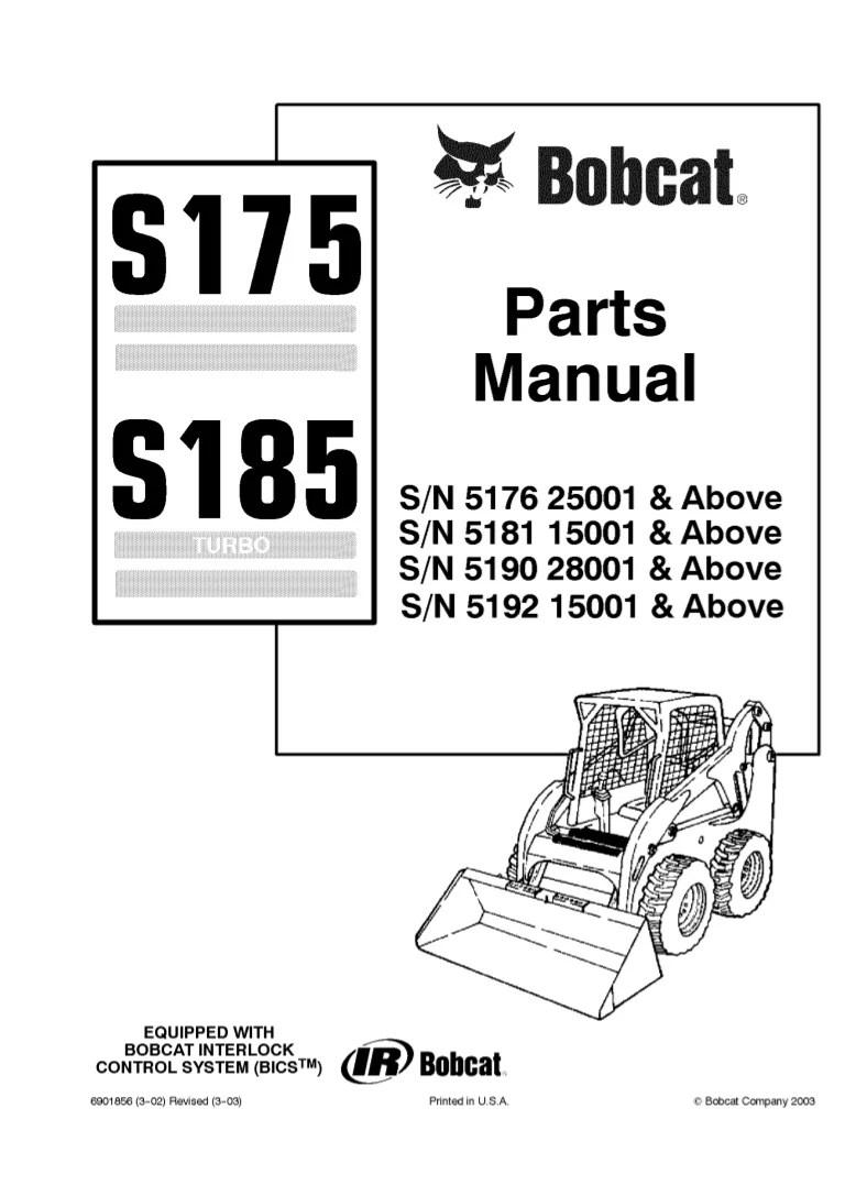 hight resolution of bobcat s175 s185 skid steer loader parts catalogue manual s n 5190 28001 above