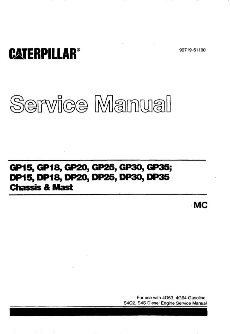 caterpillar cat gp25 mc forklift lift trucks chassis and mast service repair manual [ 768 x 1116 Pixel ]