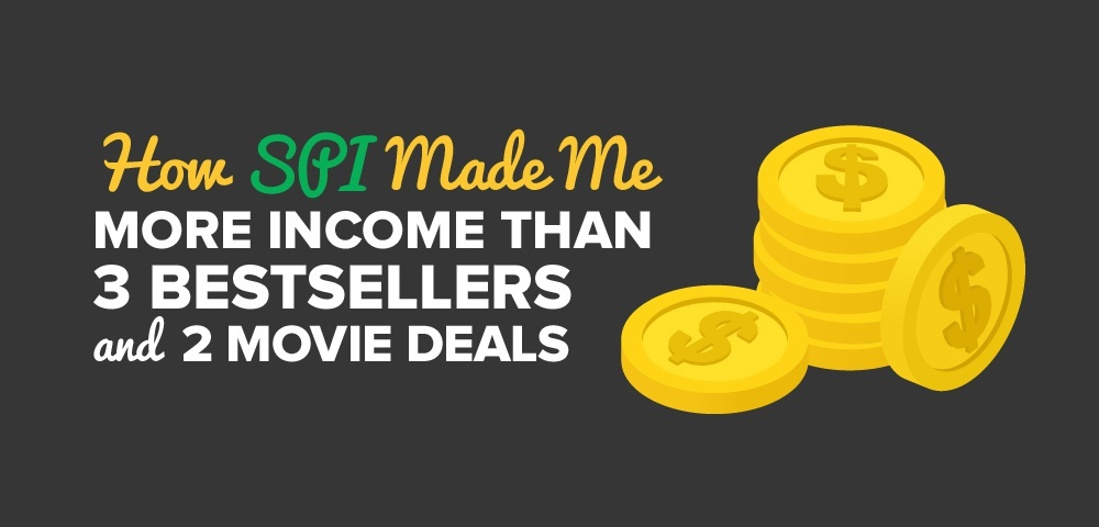 How SPI Made Me More Income Than 3 Bestsellers and 2 Movie Deals
