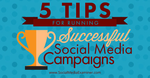 tips for successful social media campaigns