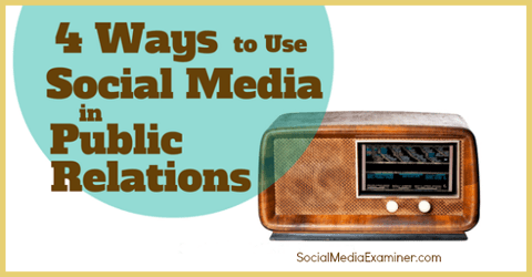 use social media for public relations