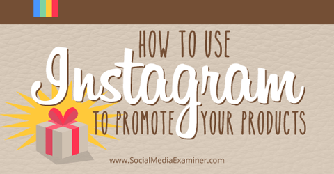 promote products on instagram