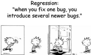 What is Regression Testing? Regression Testing Tools and