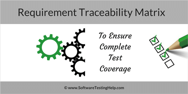 How to Create Requirements Traceability Matrix (RTM