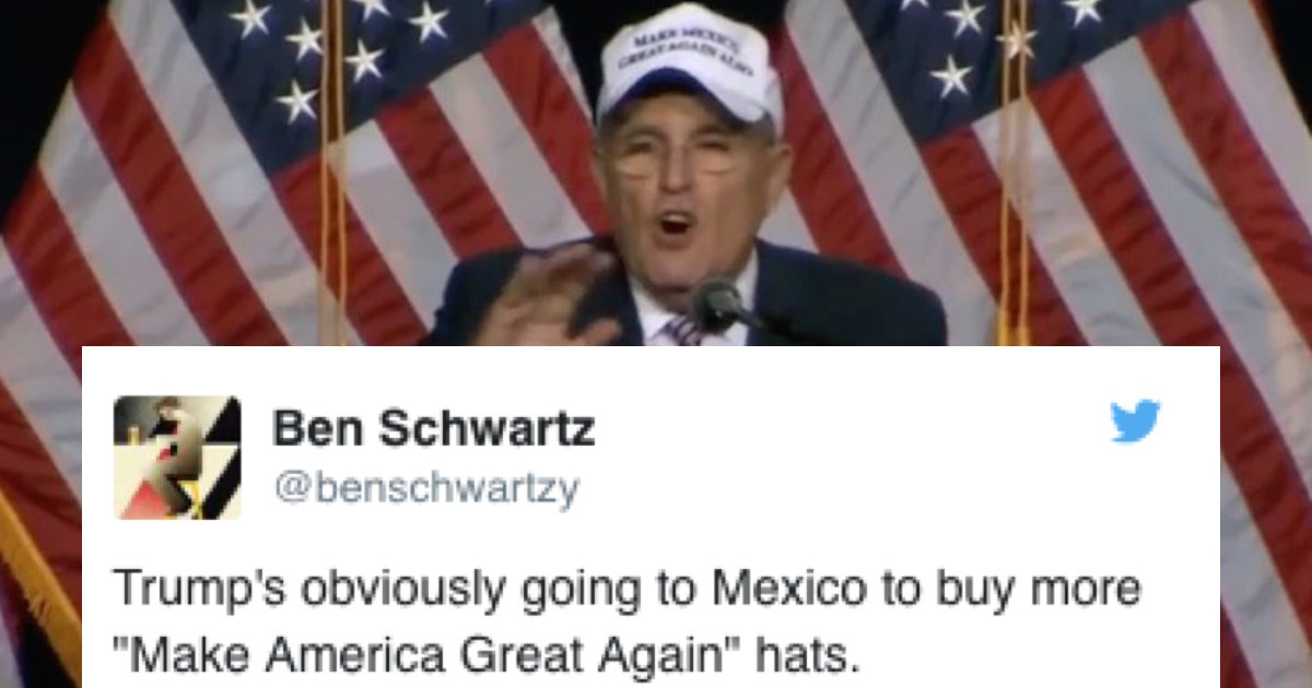 The 16 Funniest Reactions To Rudy Giulianis Make Mexico Great Again Also Hat Politics