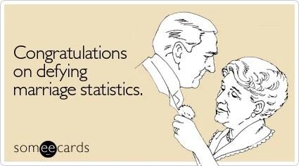 Funny Anniversary Ecard: Congratulations on defying marriage statistics.