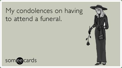 Funeral Condolences Sympathy Funny Ecard Sympathy Ecard