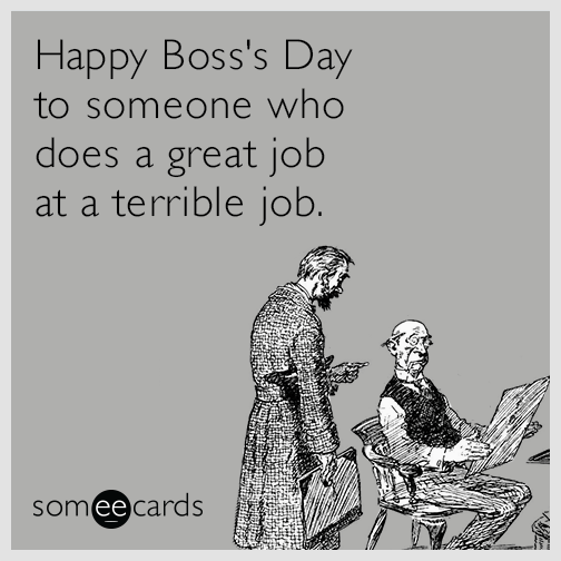 Don't Forget to Send Your Boss an ECard this Monday