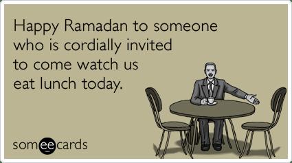 Happy Ramadan Lunch Invitation Today Funny Ecard  Ramadan Ecard