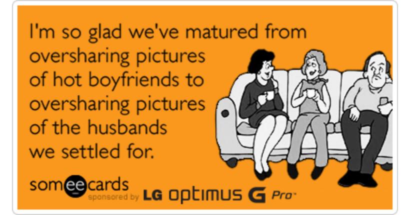Lg Optimus G Pro Oversharing Hot Boyfriend Husband Pictures Funny Birthday