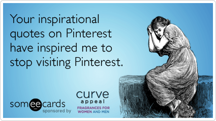 Pinterest Inspiration Quotes Curve Appeal Funny Ecard