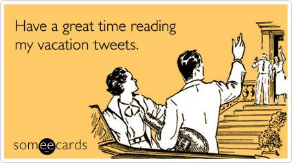 Vacation Getaway Twitter Tweet Farewell Ecard