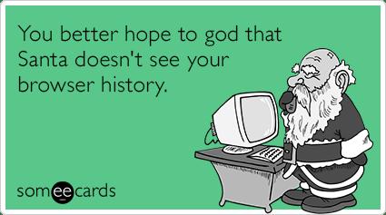 Santa Claus Browser History Funny Ecard Christmas Season