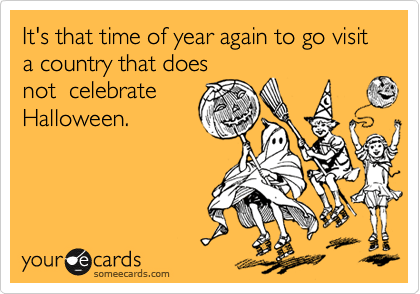 it s that time of year again to go visit a country does not do other countries celebrate halloween wonderopolis