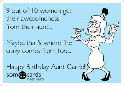 9 Out Of 10 Women Get Their Awesomeness From Their Aunt