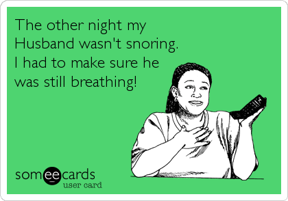 Image result for snoring husband funny