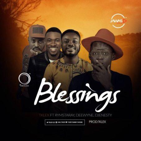 Tklex Ft. Rymstaray, Deewyne & DJErnesty - Blessings Mp3 Download