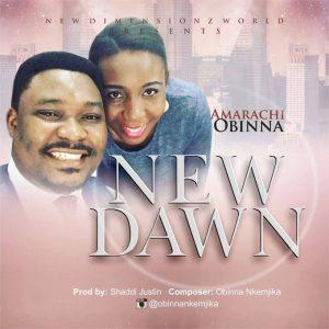 Amarachi Obinna - New Dawn Mp3 Download