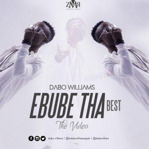 Dabo Williams - Ebube Tha Best DOWNLOAD