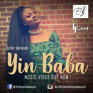 Esther Adewumi - Yin Baba (Praise God) DOWNLOAD