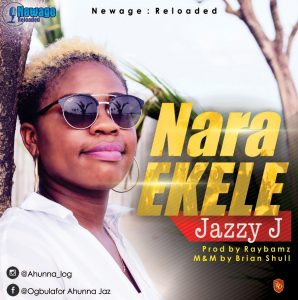 Jazzy J - Nara Ekele Mp3 Download