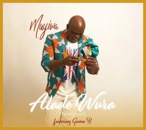 Muyiwa - Alade Wura Ft. Guvna B Mp3 Download