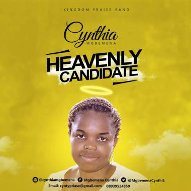Cynthia Mgbemena Heavenly Candidate Mp3 Download