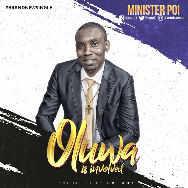 Minister Poi Oluwa Is Involved Mp3 Download