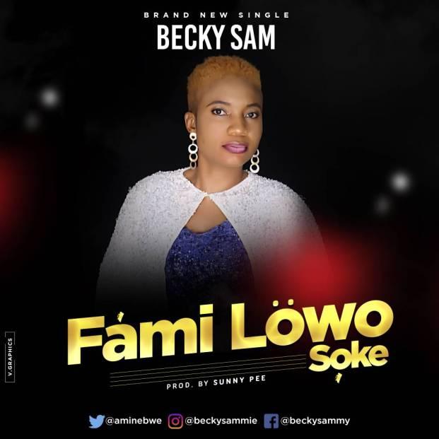 Becky Sam Familowo Soke Mp3 Download