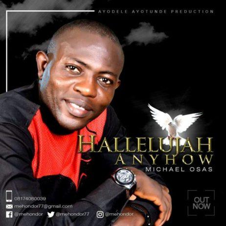Michael Osas Hallelujah Anyhow Mp3 Download