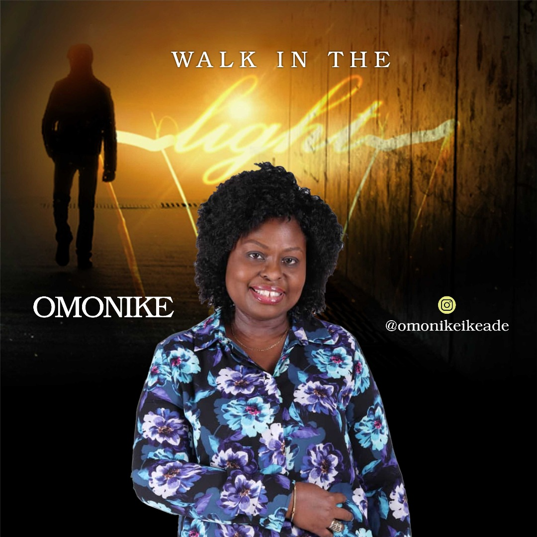 Omonike Walk In The Light Mp3 Download
