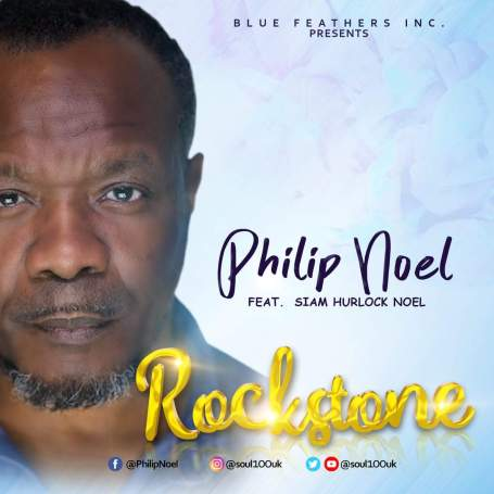 Philip Noel Ft. Siam Hurklock Noel RockStone Mp3 Download