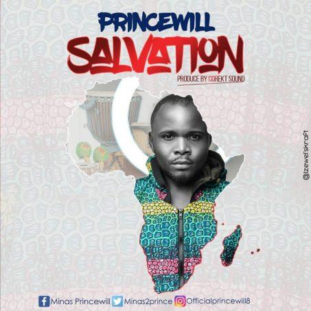 Princewill Salvation Mp3 / Lyrics Download