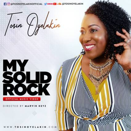 Tosin Oyelakin My Solid Rock Mp3 Download