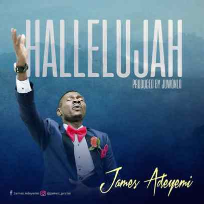 James Adeyemi Hallelujah Mp3 Download