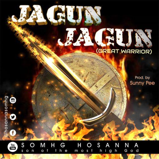 SOMHG Hosanna Jagun Jagun Mp3 Download