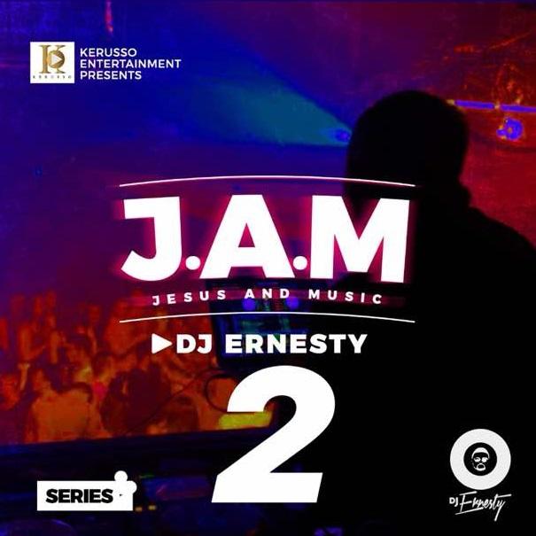DJ Ernesty Jesus And Music Mixtape 2 Mp3 Download