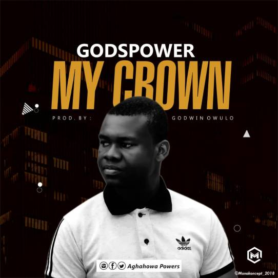 Godspower My Crown Mp3 Download