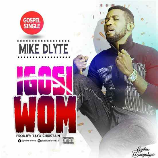 Mike Dlyte Igosiwom Mp3 Download