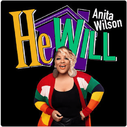Anita Wilson – He Will Mp3 Download