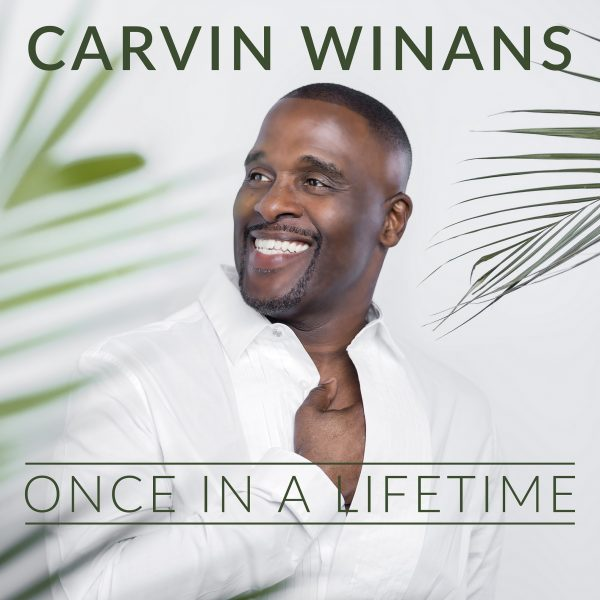 Carvin Winans - Once in a Lifetime Free Mp3 Download
