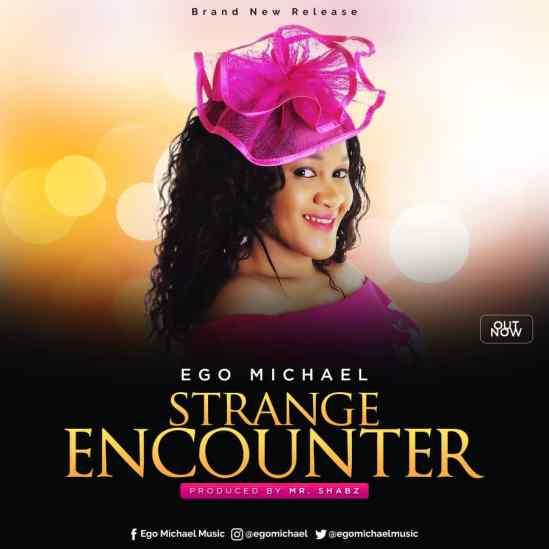 Ego Michael - Strange Encounter Mp3 Download