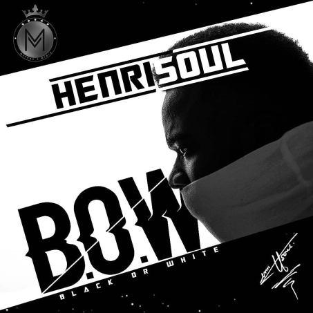 Henrisoul - BOW (Black or White) Free Download