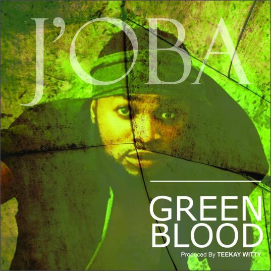 J'Oba - Green Blood Mp3 Download