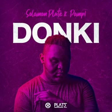 Solomon Plate & Pompi - Donki Mp3 Download