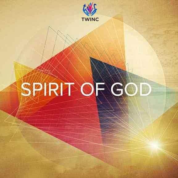 TWINC (True Worshippers In Christ) - Spirit Of God Mp3 Download