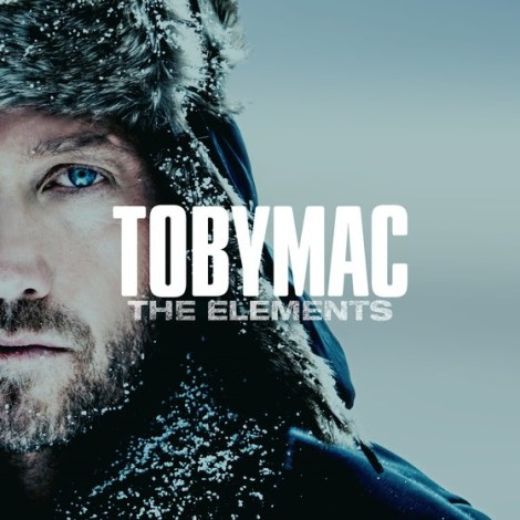 TobyMac - The Elements Mp3 Download