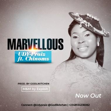 Udy Praiz – Marvelous Ft. Chinomz Mp3 Download
