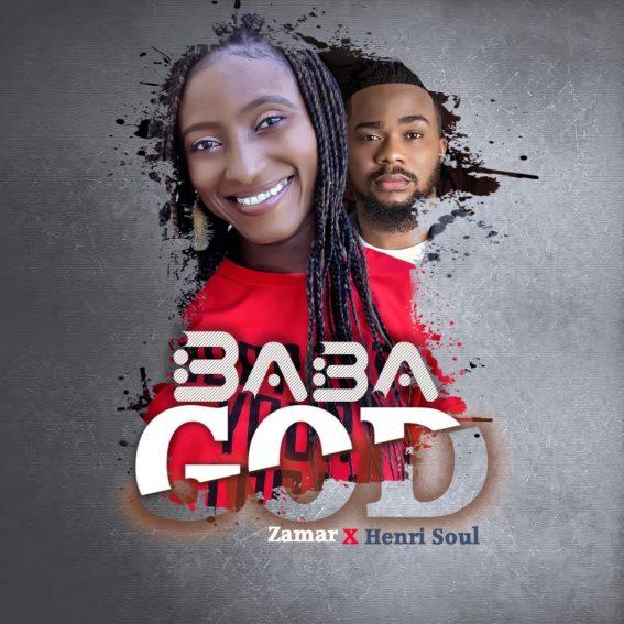 Zamar Ft. Henrisoul - Baba God Mp3 Download