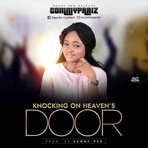 Commypraiz - Knocking On Heaven's Door Mp3 Download